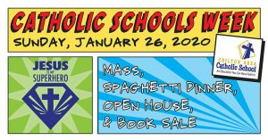 Chilton Area Catholic School 2020 Spaghetti Dinner and Open House January 26, 2020